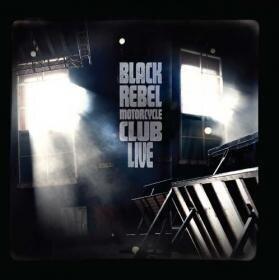 Black Rebel Motorcycle Club - Live (2 LPs)