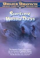 Surfing hollow days (Unrated)