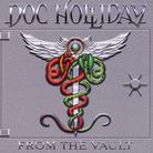 Doc Holliday - From The Vault (2 LPs + CD)