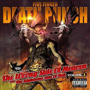Five Finger Death Punch - Wrong Side Of Heaven And The Righteous Side Of Hell Vol. 1