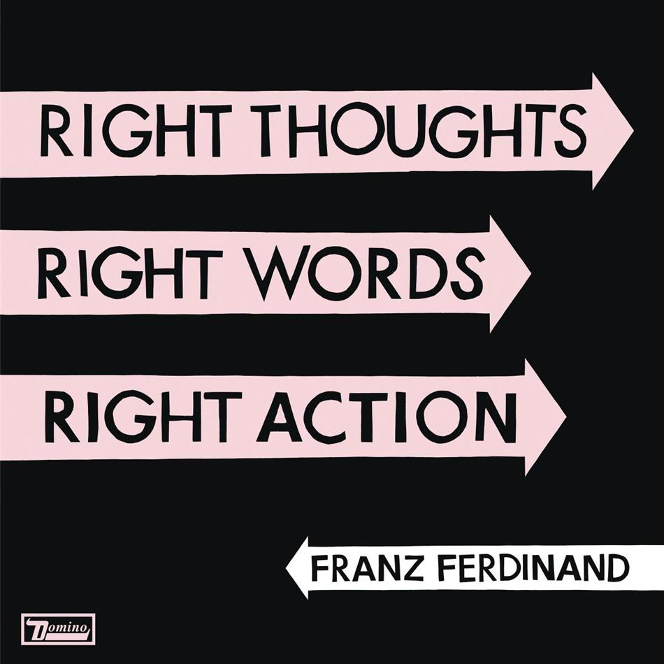 Franz Ferdinand - Right Thoughts, Right Words, Right Action (LP)