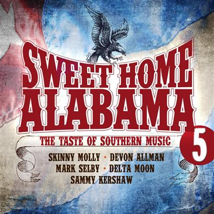 Sweet Home Alabama - Vol. 5 - Great Southern Rock (2 CDs)