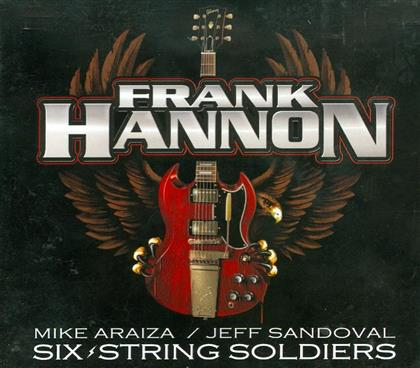 Frank Hannon - Six Strings Soldiers