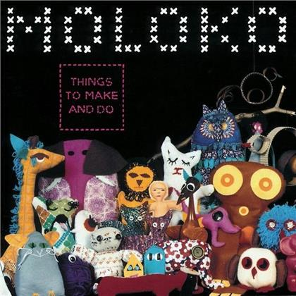 Moloko - Things To Make And Do (New Version, Remastered)