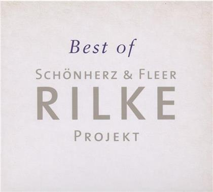 Schönherz & Fleer's Rilke Projekt - Best Of Rilke Projekt
