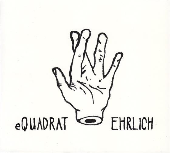 Equadrat - Ehrlich