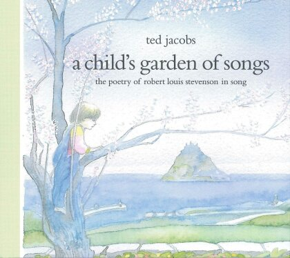 Ted Jacobs - Child's Garden Of Verses (Digipack)