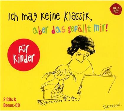 Various - Ich Mag Keine Klassik,Aber Das Gefällt Mir! - Für Kinder (3 CDs)