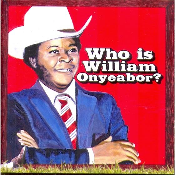 William Onyeabor - World Psychedelic Classic