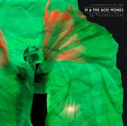 The Bianca Story - M & The Acid Monks (LP)