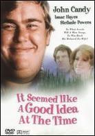 It seemed like a good idea at the time - Good Idea! (1975)