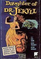 Daughter of Dr. Jekyll - Edgar Ulmer Collection, volume 3 (1957)