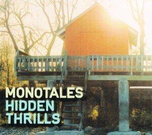 Monotales - Hidden Thrills (LP)