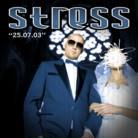 Stress - 25.07.03 (LP)