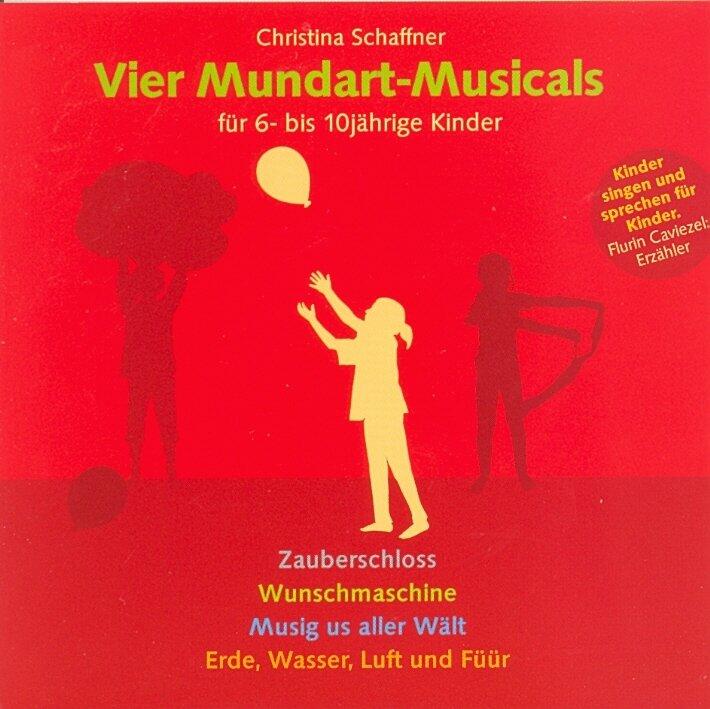 Schaffner Christina - 4 Mundart Musicals