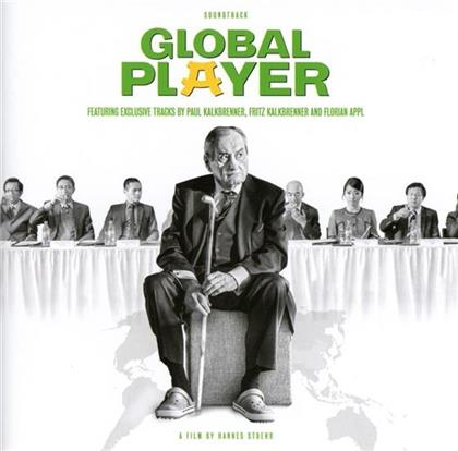 Paul Kalkbrenner, Fritz Kalkbrenner & Appl Florian - Global Player - OST (CD)