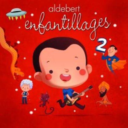 Aldebert - Enfantillages 2 (Deluxe Edition)