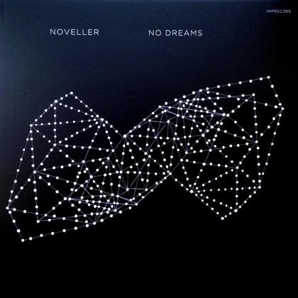 Noveller - No Dreams