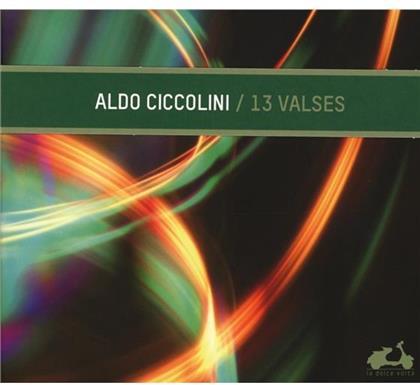 Aldo Ciccolini, Johannes Brahms (1833-1897), Alexis Emanuel Chabrier (1841-1894), Frédéric Chopin (1810-1849), Claude Debussy (1862-1918), … - 13 Walzer Von Brahms, Chabrier, Chopin, Debussy, u.a.