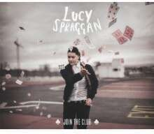 Lucy Spraggan - Join The Club (Deluxe Edition)