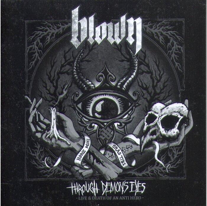 Blown - Through Demon's Eyes