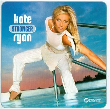 Kate Ryan - Stronger (New Version)