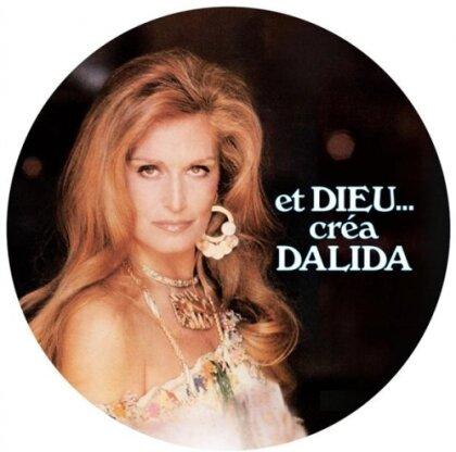 Dalida - Et Dieu Crea Dalida (Picture Disc, LP)