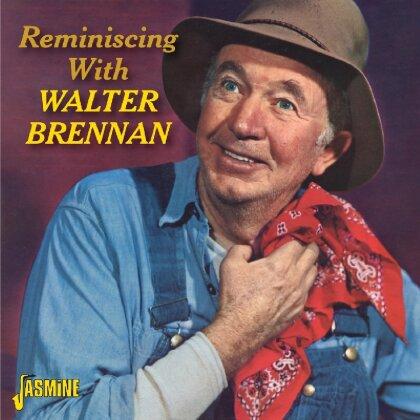 Walter Brennan - Reminiscing With Walter Brennan