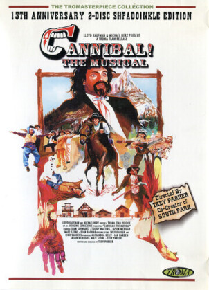 Cannibal! - The Musical (1993) (Anniversary Edition)