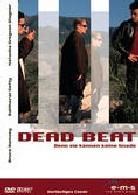 Dead beat - Denn sie kennen keine Gnade