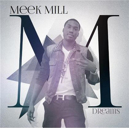 Meek Mill - Dreams