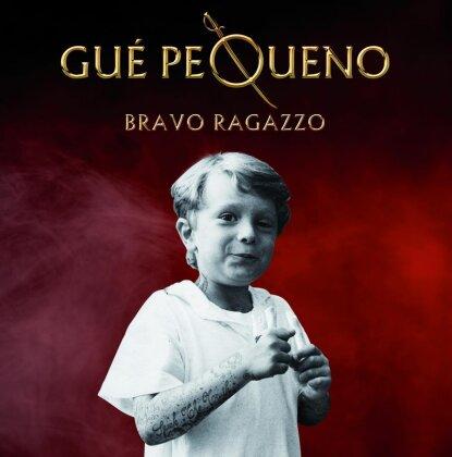 Gue Pequeno (Club Dogo) - Bravo Ragazzo (Royal Edition, 2 CDs + DVD)