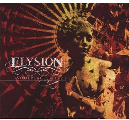 Elysion - Someplace Better (Limited Edition)