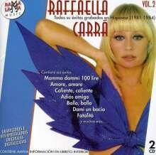 Raffaella Carra - Todos Sus Exitos Grabados En Hispavox 1981-1984 - Vol. 2 (2 CDs)