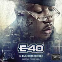 E-40 - Block Brochure: Welcome To The Soil 4