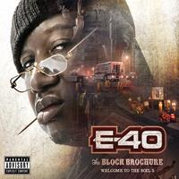 E-40 - Block Brochure: Welcome To The Soil 5