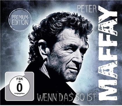 Peter Maffay - Wenn Das So Ist (Premium Edition, CD + DVD)