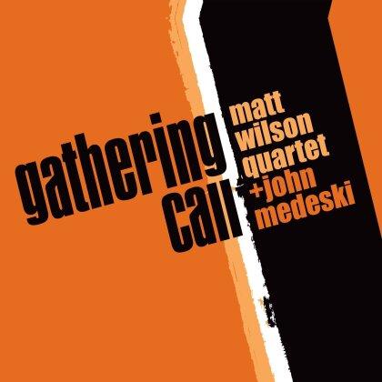 Matt Wilson & John Wilson - Gathering Call