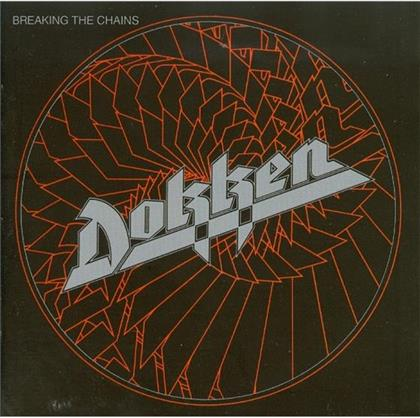 Dokken - Breaking The Chains (Rockcandy Edition)