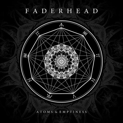 Faderhead - Atoms & Emptiness