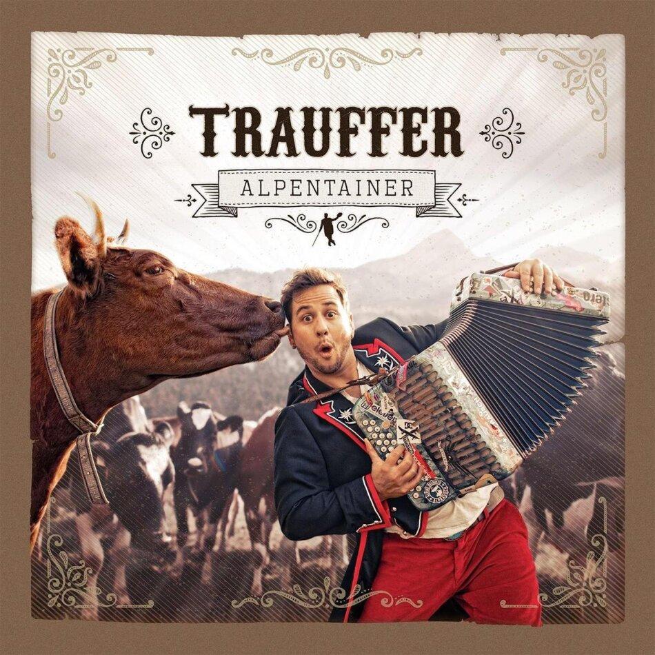 Trauffer - Alpentainer