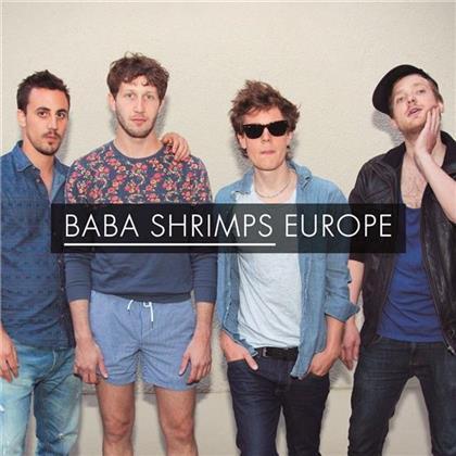 Baba Shrimps - Europe