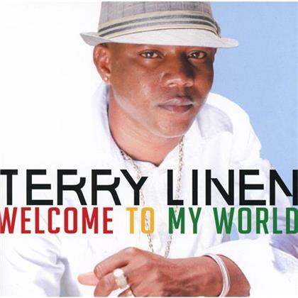 Terry Linen - Welcome To My World