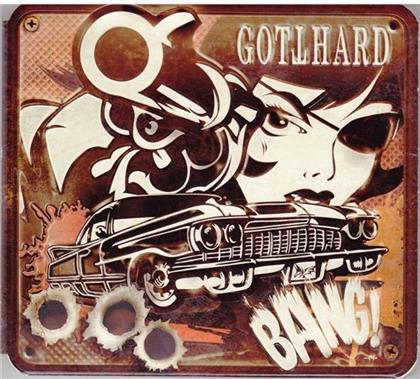 Gotthard - Bang! (Digipack Edition)