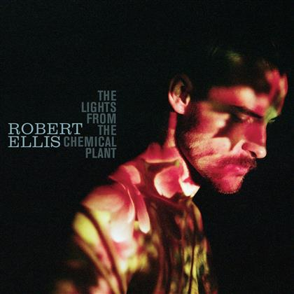 Robert Ellis - Lights From The Chemical Plant (2 LPs + Digital Copy)