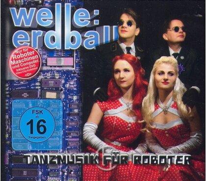 Welle Erdball - Tanzmusik Für Roboter (Limited Edition, CD + DVD)