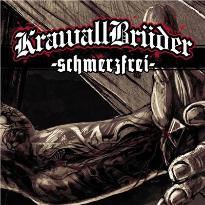 Krawallbrüder - Schmerzfrei
