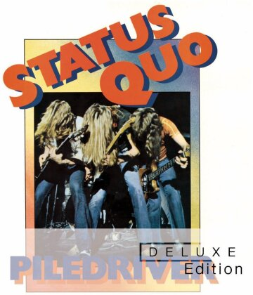 Status Quo - Piledriver (Deluxe Edition, 2 CDs)