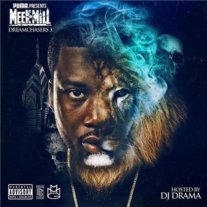 Meek Mill & DJ Drama - Dream Chasers 3 - Mixtape