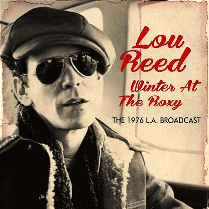 Lou Reed - Winter At The Roxy